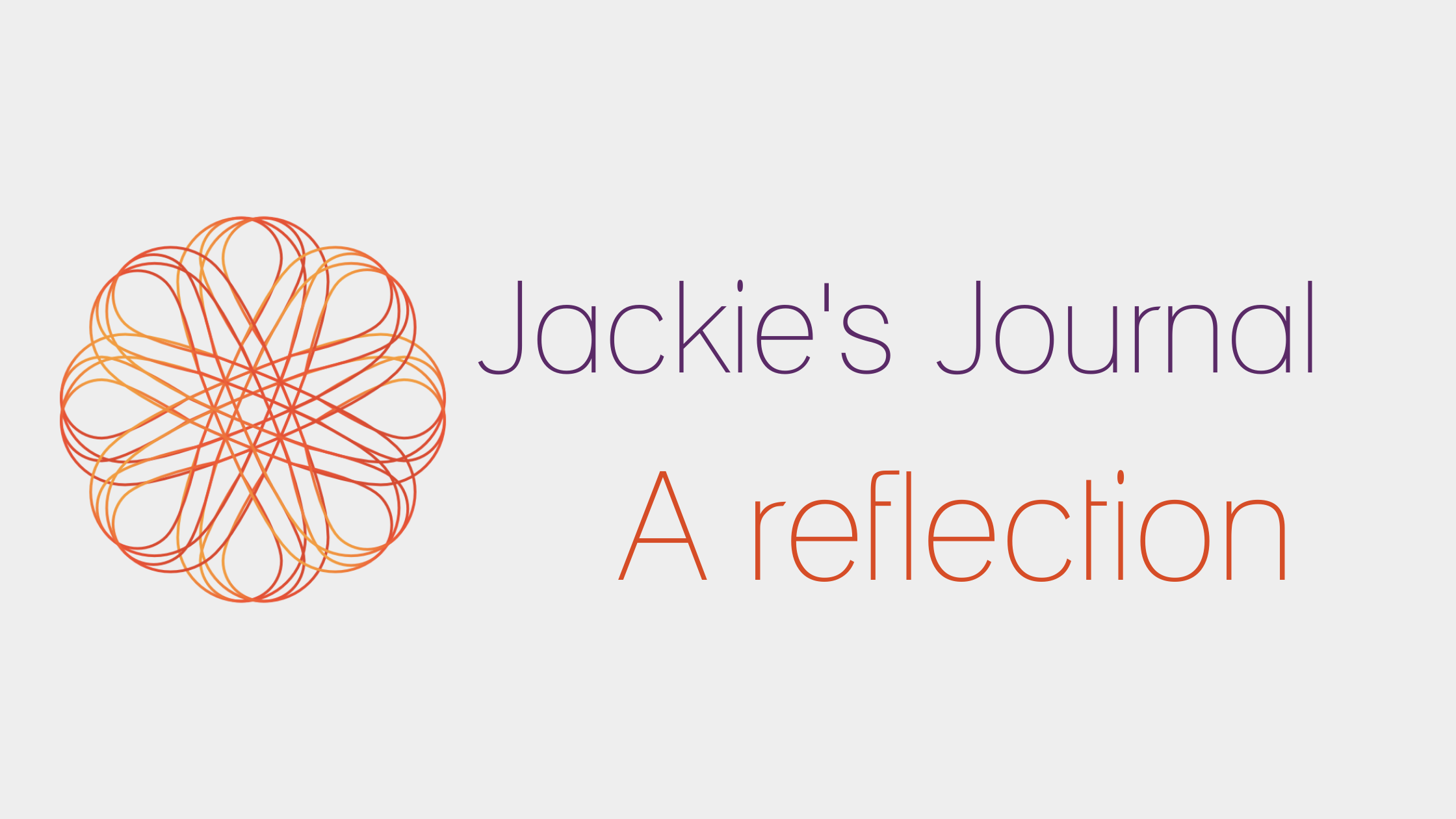 Jackie's journal, a reflection on business shadows